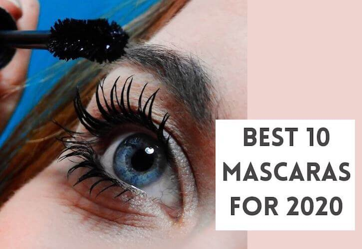 Best 10 Mascaras for 2020 - article